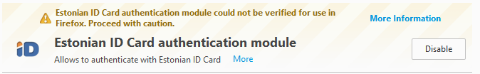 Kollase kirjaga hoiatus: Estonian ID Card authentication module could not be verified for use in Firefox. Proceed with caution.