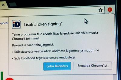 """Tekst ekraanil: """"Lisati """"Token signing"""". Teine programm teie arvutis lisas laienduse, mis võib muuta Chrome'i toimimist. Rakendus saab teha järgmist. Külastatavate veebisaitide andmete lugemine ja muutmine. Side koostööd tegevate omarakendustega."""" Nupud: """"Luba laiendus"""" ja """"Eemalda Chrome'ist"""""""