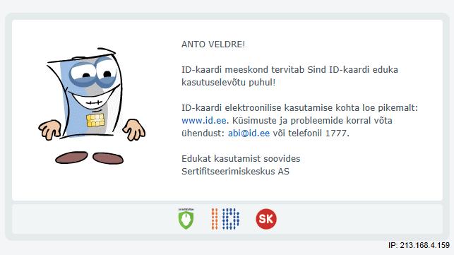 """Ekraanil tekst: """"ANTO VELDRE! ID-kaardi meeskond tervitab Sind ID-kaardi eduka kasutuselevõtu puhul! ..."""""""